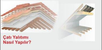 Çatı Yalıtımı Nasıl Yapılır?